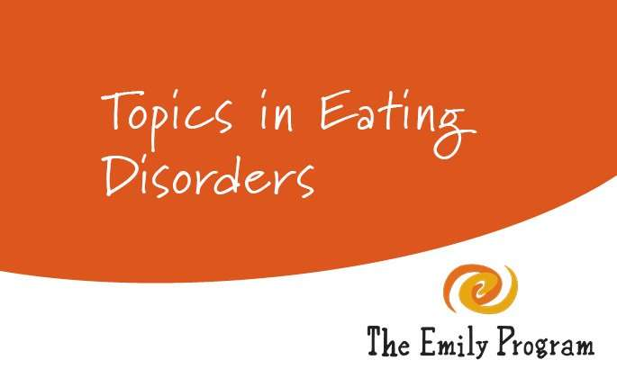Topics in eating disorders